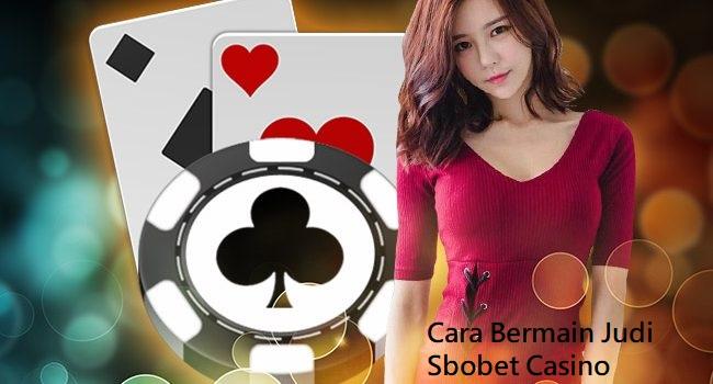 Cara Bermain Judi Sbobet Casino Baccarat Online Paling Jitu