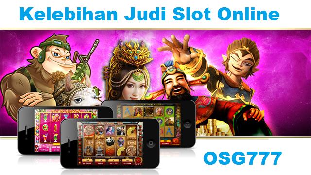 Kelebihan Judi Slot Online