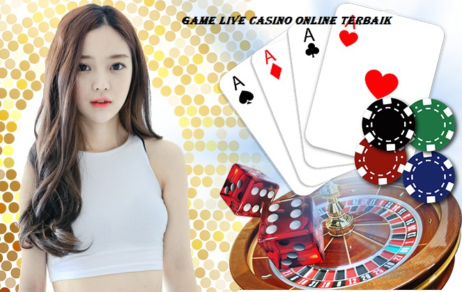 Game Live Casino Online Terbaik
